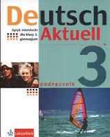 Deutsch Aktuell 3 sprawdzian